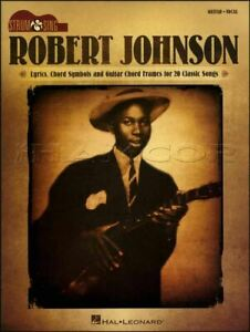 100% De Qualité Robert Johnson Strum & Sing Guitar Vocal Corde Répertoire Blues Same Day Dispatch-afficher Le Titre D'origine BéNéFique à La Moelle Essentielle