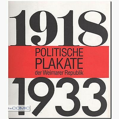 Politische Plakate der Weimarer Republik 1918-1933 Ausstellungskatalog 1981