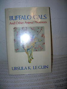 Buffalo-Gals-and-Other-Animal-Presences-Ursula-Le-Guin-1987-1st-Ed-DJ-Hardcover