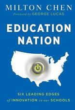Education Nation: Six Leading Edges of Innovation in our Schools-ExLibrary