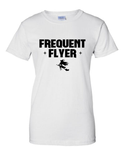 Frequent Flyer T-Shirt Witch Costume Shirt Halloween Tshirt Witch Please Women/'s