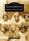 Sacramento's Greenhaven/Pocket Area by Carol Ann Gregory (Paperback / softback, 2001)