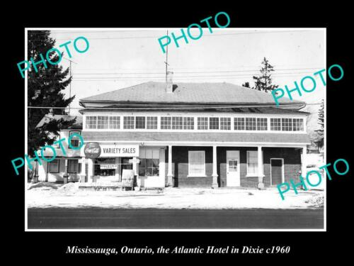 OLD 8x6 HISTORIC PHOTO OF MISSISSAUGA CANADA, THE ATLANTIC HOTEL c1960, DIXIE