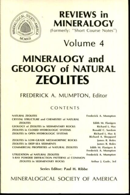Mineralogy and Geology of Natural Zeolites (Reviews in Mineralogy & Geochemist..