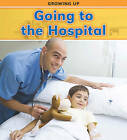Going to the Hospital by Vic Parker (Hardback, 2011)