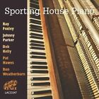 Sporting House Piano by Various Artists (CD, Jun-2007, Lake)