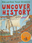 Uncover History by Olivia Brookes (Hardback, 2010)