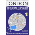 London Complete Transport: Microscale Map of Buses Tubes Trains Inside M25 by Quickmap Ltd (Sheet map, folded, 2014)