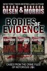 Notorious USA: Bodies of Evidence : From the Case Files of Notorious USA by Gregg Olsen and Rebecca Morris (2013, Paperback)