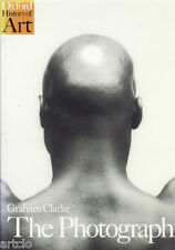 Graham Clarke - History of art : the photograph