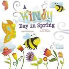 A Windy Day in Spring by Charles Ghigna (Hardback, 2015)