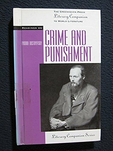 Readings on Crime and Punishment (Greenhaven Press Literary Companion to World..