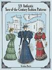 56 Authentic Turn-of-the-Century Fashion Patterns by Kristina Harris (Paperback, 1995)