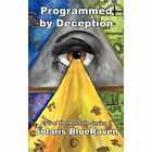Programmed by Deception: Eye of the Remote Series II by Solaris Blueraven (Hardback, 2012)