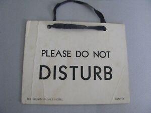 "ANTIQUE BROWN PALACE HOTEL - PLEASE DO NOT DISTURB"" HOTEL DOOR SIGN DENVER CO."