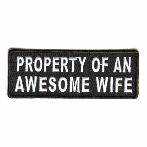 Property Of An Awesome Wife Patch Badge Iron Or Sew On 10cm x 4cm