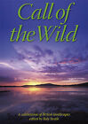 Call of the Wild: A Celebration of British Landscapes by Rucksack Readers (Hardback, 2005)