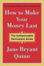 How to Make Your Money Last: The Indispensable Retirement Guide  (ExLib)