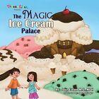 The Magic Ice Cream Palace by Jose Colon (Paperback / softback, 2014)