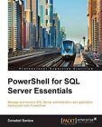 PowerShell for SQL Server Essentials by Donabel Santos (Paperback, 2015)