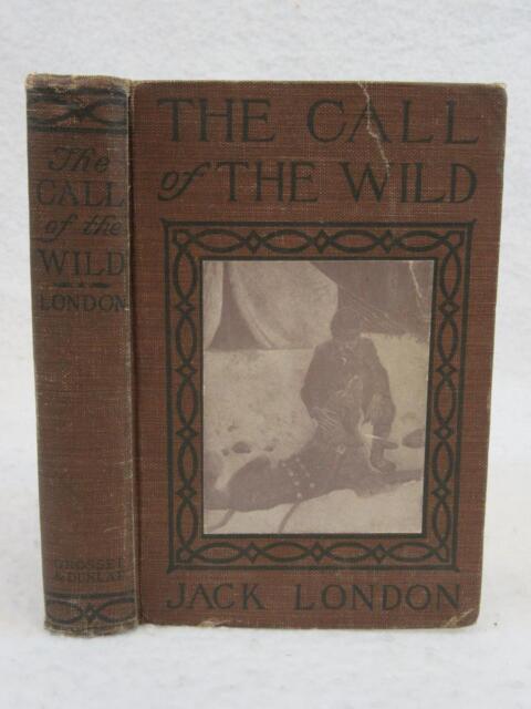 Jack London THE CALL OF THE WILD 1915 Grosset & Dunlap, NY HOOPER & BULL Illusts