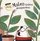 Mateo Quiere Desaparecer by Daniel Monedero (Paperback / softback, 2016)