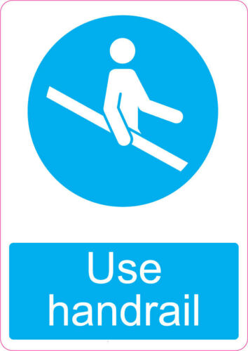 Use Handrail health and safety warning danger safety office work 205x290mm