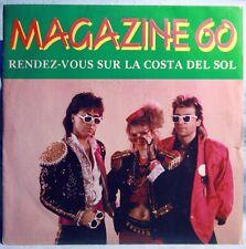 """MAGAZINE 60 - RENDEZ VOUS SUR LA COSTA DEL SOL - VINILE 7"""""""