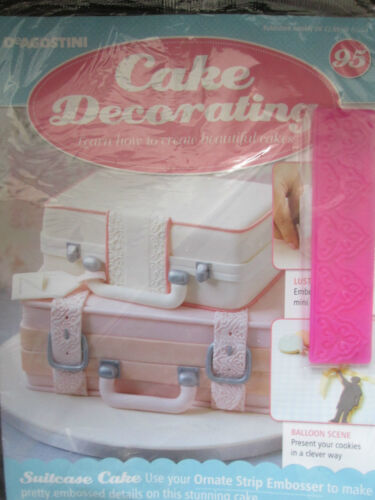 Deagostini Cake Decorating Magazine ISSUE 95 WITH ORNATE STRIP EMBOSSER