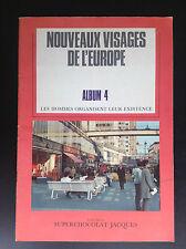 Album chromos Chocolat Jacques complet Nouveaux visages Europe TBE