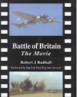 Battle of Britain : The Movie by Robert John Rudhall (Hardback, 2000)