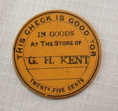 KENTS STORE VIRGINIA VA ~ G KENT CARDBOARD CHECK TOKEN GF 25 LATE 1800/'s H