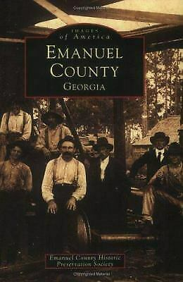 Emanual County Georgia by Emanuel County Historic Preservation Soc