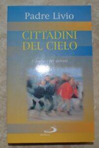 PADRE-LIVIO-CITTADINI-DEL-CIELO-ED-SAN-PAOLO-ANNO-2000-MG