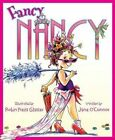 Fancy Nancy by Jane O'connor Paperback Book English