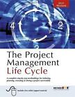 The Project Management Life Cycle: A Complete Step-by-step Methodology for Initiating, Planning, Executing and Closing the Project by Jason Westland (Paperback, 2007)