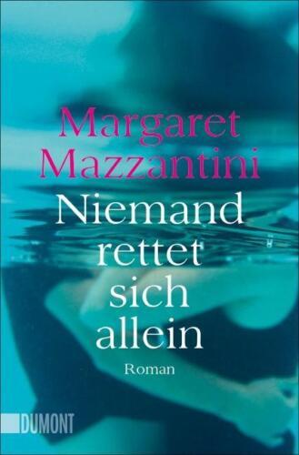 1 von 1 - Niemand rettet sich allein von Margaret Mazzantini (Taschenbuch), UNGELESEN