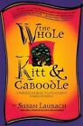 The Whole Kitt and Caboodle: A Painless Journey to Investment Enlightenment by Susan Laubach (Paperback, 1996)