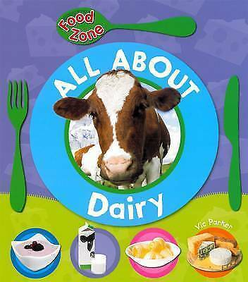 All About Dairy by Vic Parker (Paperback, 2010)