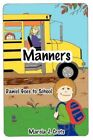 Manners Daniel Goes to School by Marcia J Crots 9781425961589 Paperback 2006