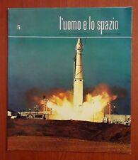 R32> L'Uomo e lo spazio n.5 anno 1965 - senza disco