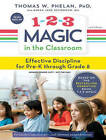 1-2-3 Magic in the Classroom: Effective Discipline for Pre-K Through Grade 8 by Thomas W. Phelan, Jane Schonour (CD-Audio, 2016)