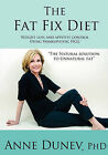 The Fat Fix Diet by Anne Dunev (Paperback / softback, 2011)
