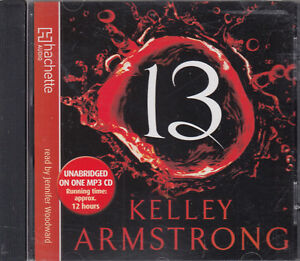 Kelley-Armstrong-13-MP3-CD-Audio-Book-Unabridged-Women-Of-Otherworld-Finale