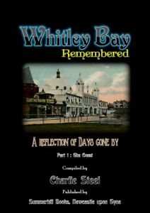 WHITLEY-BAY-REMEMBERED-Part-1-The-Coast