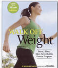 Walk Off Weight by Michele Stanten (Paperback, 2011)