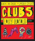 Clubs by Kate De Goldi (Paperback, 2006)