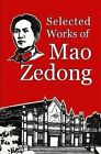 Selected Works of Mao Zedong by Mao Zedong (Paperback, 2014)