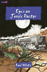 Eyes on Jungle Doctor by Paul White (Paperback, 2009)