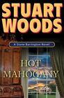 A Stone Barrington Novel: Hot Mahogany 15 by Stuart Woods (2008, Hardcover)